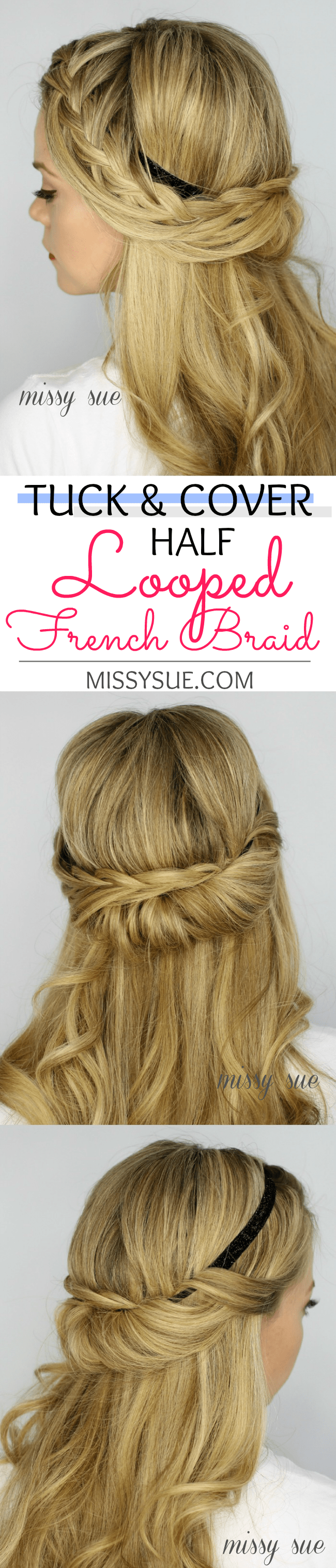 tuck and cover half looped french braid Tuck and Cover Half Looped French Braid